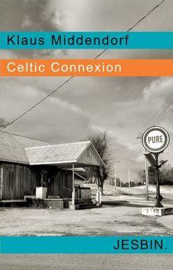 Celtic Connexion von Middendorf,  Klaus