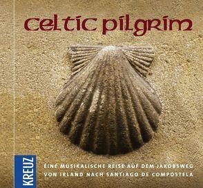 Celtic Pilgrim von Pampuch,  Christoph, Pelgen,  Christoph, Treyz,  Jürgen, Walther,  Gudrun