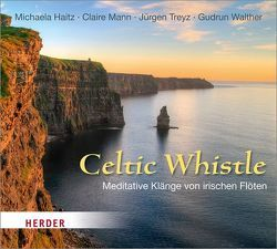 Celtic Whistle von Haitz,  Michaela, Mann,  Claire, Treyz,  Jürgen, Walther,  Gudrun