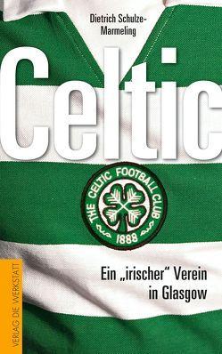 Celtic von Schulze-Marmeling,  Dietrich