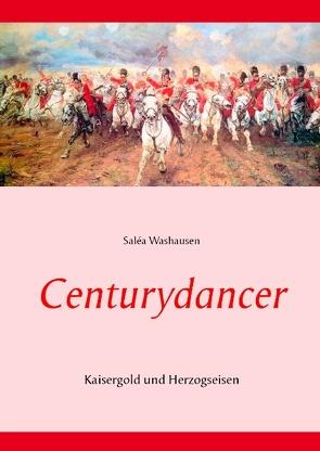 Centurydancer von Washausen,  Saléa