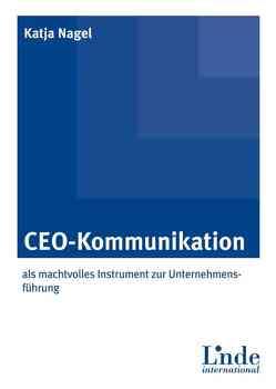 CEO-Kommunikation von Nagel,  Katja