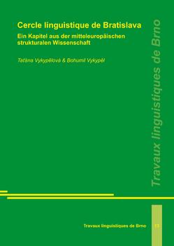 Cercle linguistique de Bratislava von Vykypel,  Bohumil, Vykypělová,  Tatána