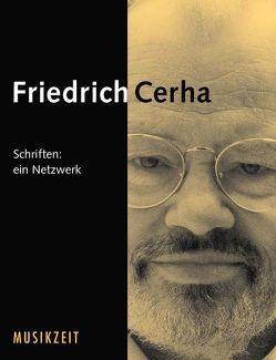 Cerha Schriften von Cerha,  Friedrich, Knessl,  Lothar