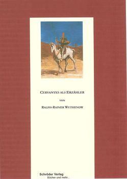 Cervantes als Erzähler von Wuthenow,  Ralph-Rainer