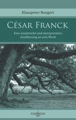César Franck von Bungert,  Klauspeter