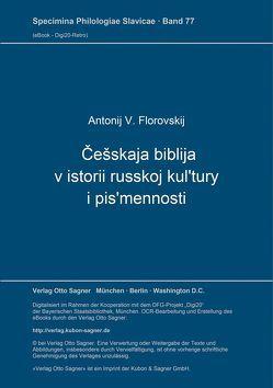 Češskaja biblija v istorii russkoj kul'tury i pis'mennosti von Florovskij,  Antonij V.