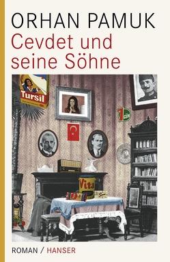 Cevdet und seine Söhne von Meier,  Gerhard, Pamuk,  Orhan