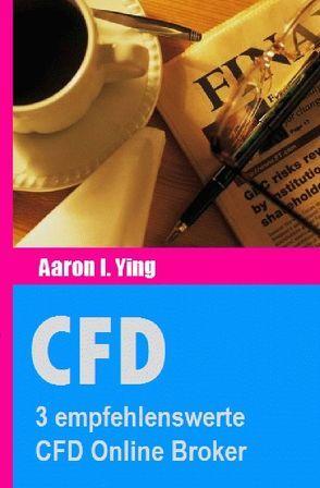 CFD / CFD: 3 empfehlenswerte CFD Online Broker von I. Ying,  Aaron