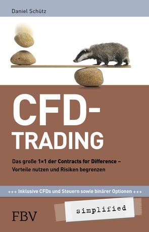 CFD-Trading simplified von Schütz,  Daniel