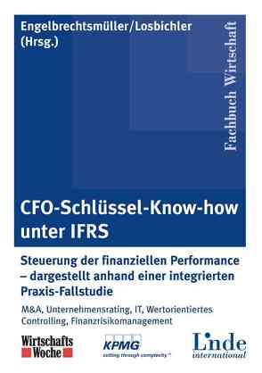 CFO-Schlüssel-Know-how unter IFRS von Engelbrechtsmüller,  Christian, Losbichler,  Heimo