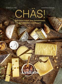 Chäs! von Gabriela,  Frei, Winfried,  Heinze