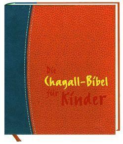Chagall-Bibel für Kinder von Chagall,  Marc, Köninger,  Ilsetraud, Moos,  Beatrix