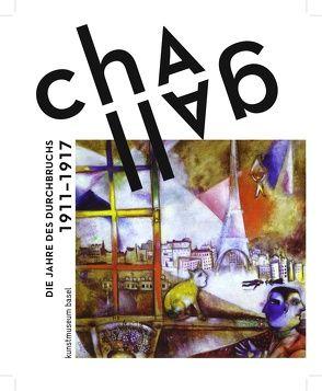Chagall. Die Jahre des Durchbruchs 1911 – 1919 von Helfenstein,  Josef