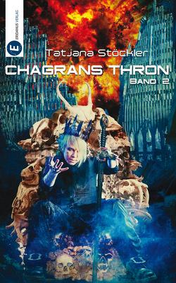 Chagrans Thron – Band 2 von Klewer,  Detlef, Stadler,  Juliane, Stöckler,  Tatjana