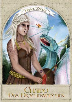 Chaido, das Drachenmädchen von Zindler,  Haideé