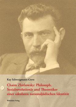 Chaim Zhitlowsky von Schweigmann-Greve,  Kay