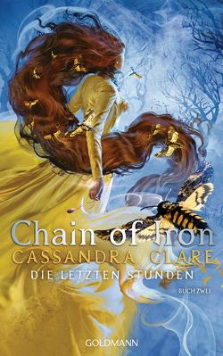 Chain of Iron von Clare,  Cassandra, Fritz,  Franca, Koop,  Heinrich
