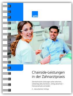Chairside-Leistungen in der Zahnarztpraxis von Müller,  Karina