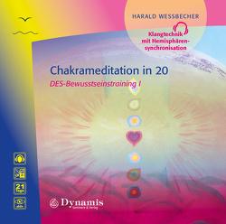 Chakrameditation in 20 von Wessbecher,  Harald