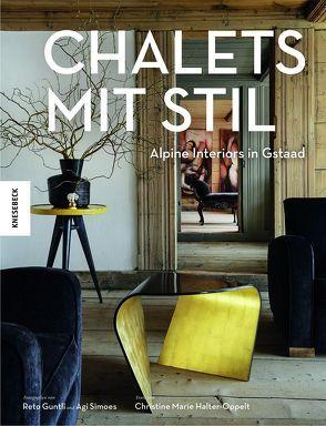 Chalets mit Stil von Guntli,  Reto, Halter-Oppelt,  Christine Marie, Simoes,  Agi