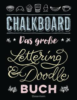 Chalkboard. Das große Lettering & Doodle Buch von Pautner,  Norbert