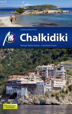 Chalkidiki Reiseführer Michael Müller Verlag von Neumeier,  Andreas