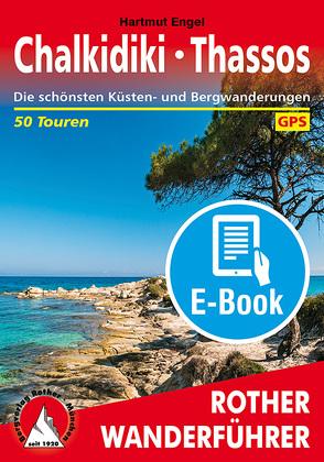 Chalkidiki – Thassos (E-Book) von Engel,  Hartmut
