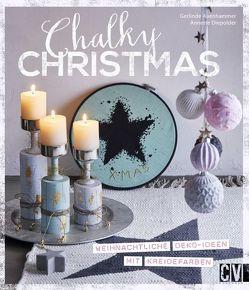 Chalky Christmas von Auenhammer,  Gerlinde, Diepolder,  Annette