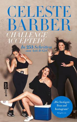 Challenge Accepted! von Barber,  Celeste