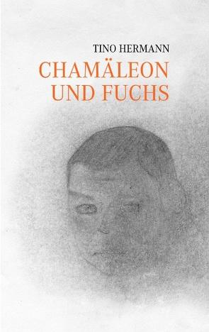 Chamäleon und Fuchs von Hermann,  Tino