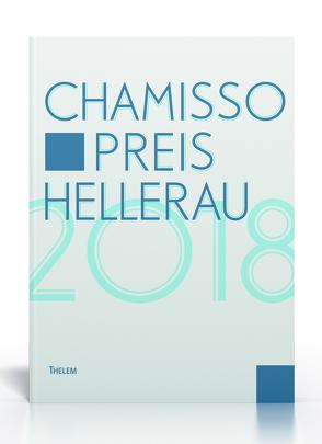 Chamisso Preis Hellerau 2018 von Schmitz,  Walter