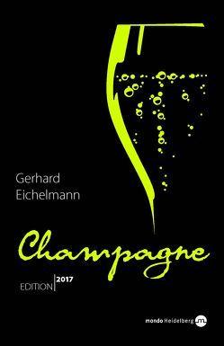 Champagne. Edition 2017 von Eichelmann,  Gerhard