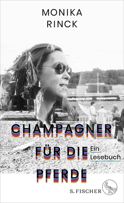 Champagner für die Pferde von Rinck,  Monika