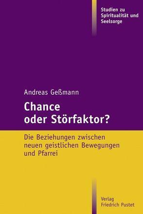 Chance oder Störfaktor? von Geßmann,  Andreas