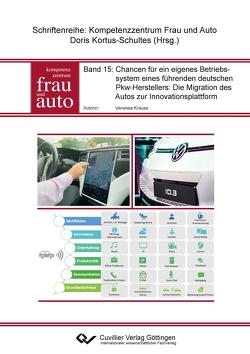 Chancen für ein eigenes Betriebssystem eines führenden deutschen Pkw_Herstellers: Die Migration des Autos zur Innovationsplattform von Krause,  Vanessa