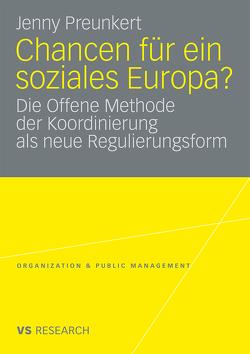 Chancen für ein soziales Europa? von Preunkert,  Jenny