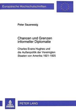 Chancen und Grenzen informeller Diplomatie von Saueressig,  Peter