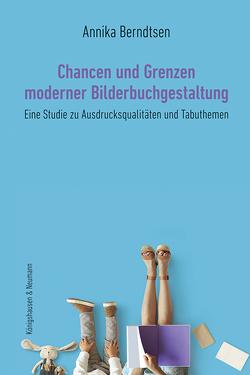 Chancen und Grenzen moderner Bilderbuchgestaltung von Berndtsen,  Annika