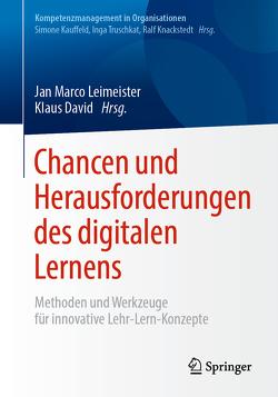 Chancen und Herausforderungen des digitalen Lernens von David,  Klaus, Leimeister,  Jan Marco