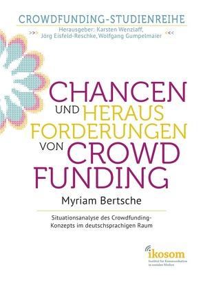 Chancen und Herausforderungen von Crowdfunding: von Bertsche,  Myriam