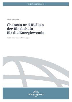 Chancen und Risiken der Blockchain für die Energiewende von Hoppe,  Janna, Zimmermann,  Hendrik