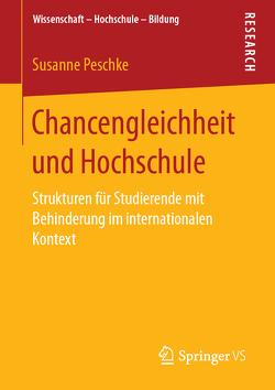 Chancengleichheit und Hochschule von Peschke,  Susanne