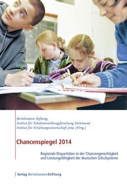 Chancenspiegel 2014 von Berkemeyer,  Nils, Bonitz,  Melanie, Bos,  Wilfried, Hermstein,  Björn, Manitius,  Veronika, Semper,  Ina