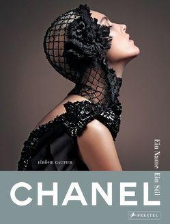 Chanel. Ein Name – Ein Stil von Gautier,  Jérôme