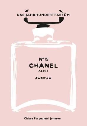 Chanel No 5 von Pasqualetti Johnson,  Chiara