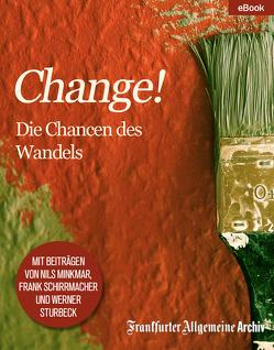 """""""Change!"""" von Frankfurter Allgemeine Archiv, Trötscher,  Hans Peter"""