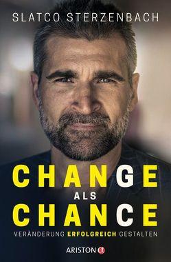 Change als Chance von Sterzenbach,  Slatco