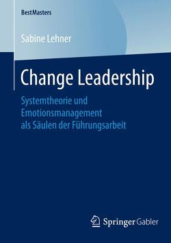 Change Leadership von Lehner,  Sabine