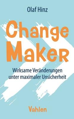 Change Maker von Hinz,  Olaf